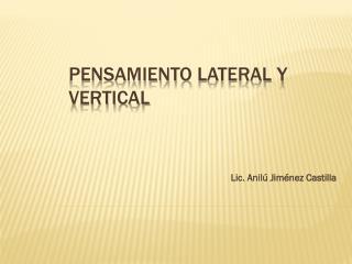 PENSAMIENTO  LATERAL y vertical