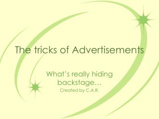 The tricks of Advertisements