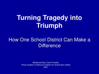 Turning Tragedy into Triumph   How One School District Can Make a Difference