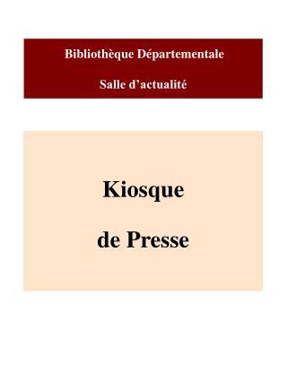 Bibliothèque Départementale  Salle d'actualité