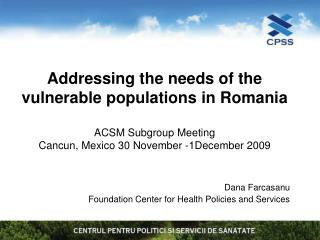 Dana Farcasanu Foundation Center for Health Policies and Services