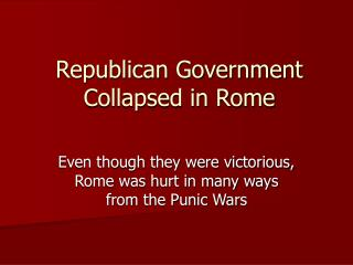 Republican Government Collapsed in Rome