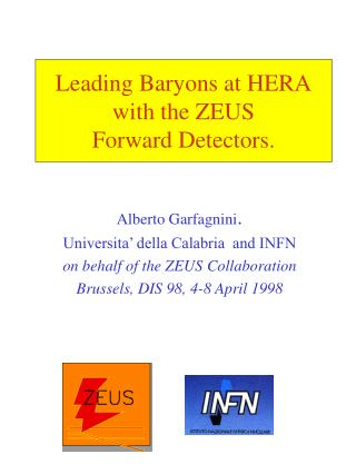Leading Baryons at HERA with the ZEUS Forward Detectors.