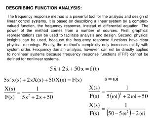 DESCRIBING FUNCTION ANALYSIS: