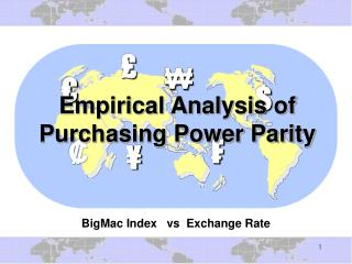 Empirical Analysis of Purchasing Power Parity