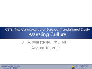 CSTS: The Cardiovascular Surgical Translational Study Assessing Culture