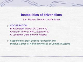 Instabilities of driven films