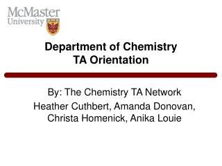 Department of Chemistry TA Orientation