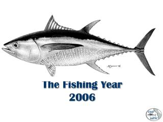 The Fishing Year 2006