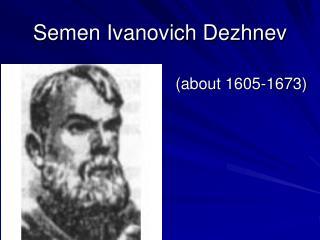 Semen Ivanovich Dezhnev