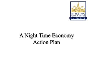 A Night Time Economy Action Plan