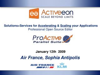January 12th  2009 Air France, Sophia Antipolis