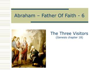 Abraham � Father Of Faith - 6