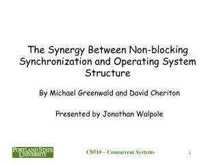 The Synergy Between Non-blocking Synchronization and Operating System Structure