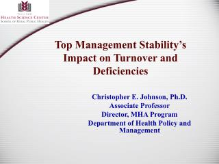 Top Management Stability's Impact on Turnover and Deficiencies