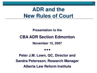 ADR and the  New Rules of Court