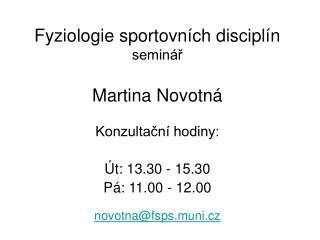 Fyziologie sportovních disciplín seminář Martina Novotná