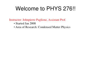 Welcome to PHYS 276!!