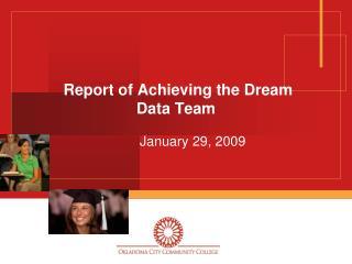 Report of Achieving the Dream Data Team