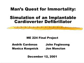 Man's Quest for Immortality: Simulation of an Implantable Cardioverter Defibrillator