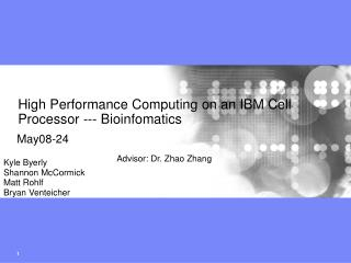 High Performance Computing on an IBM Cell Processor --- Bioinfomatics