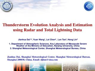 Thunderstorm Evolution Analysis and Estimation using Radar and Total Lightning Data