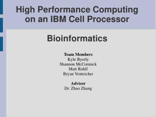High Performance Computing on an IBM Cell Processor Bioinformatics