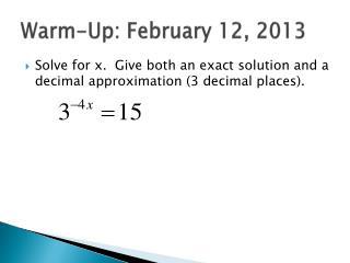 Warm-Up: February 12, 2013