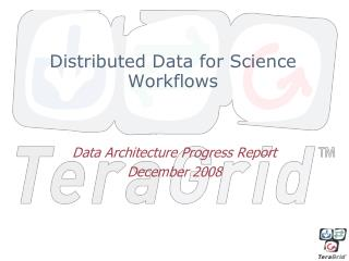 Distributed Data for Science Workflows