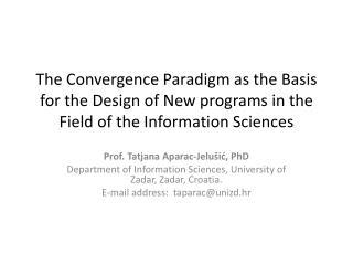 Prof.  Tatjana Aparac -Jelušić , PhD