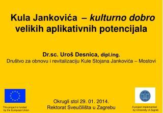 Kula Jankovića –  kulturno dobro  velikih aplikativnih potencijala