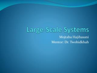 Large-Scale Systems