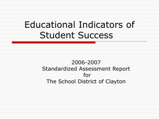 Educational Indicators of Student Success