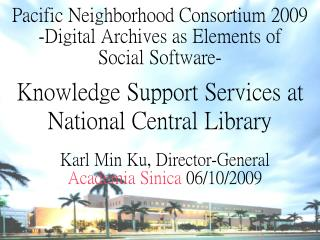 Knowledge Support Services at National Central Library