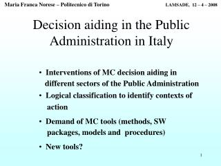 Decision aiding in the Public Administration in Italy