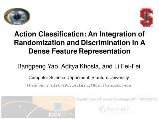 Computer  Science Department, Stanford  University {bangpeng,aditya86,feifeili}@cs.stanford