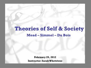 Theories of Self & Society