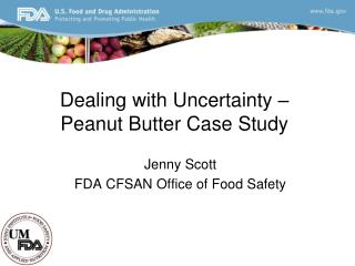 Dealing with Uncertainty – Peanut Butter Case Study
