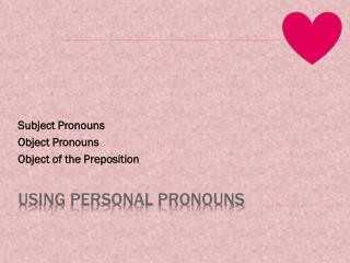 Using Personal Pronouns