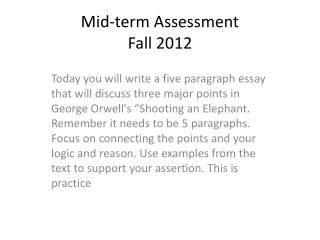 Mid-term Assessment Fall 2012