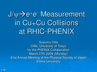 J/ y e + e -  Measurement in Cu+Cu Collisions at RHIC-PHENIX