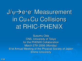 J/ y e + e -  Measurement in Cu+Cu Collisions at RHIC-PHENIX