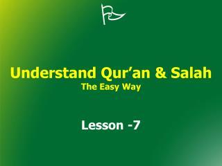 Understand Qur'an & Salah The Easy Way