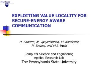 EXPLOITING VALUE LOCALITY FOR SECURE-ENERGY AWARE COMMUNICATION