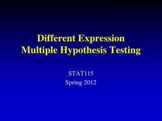 Different Expression Multiple Hypothesis Testing