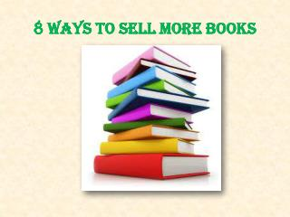 8 ways to sell more books