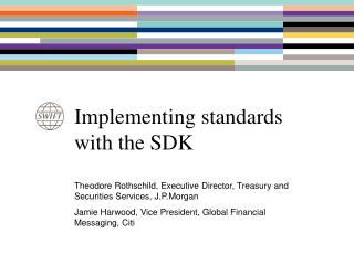 Implementing standards with the SDK