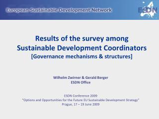 Wilhelm Zwirner & Gerald Berger  ESDN Office ESDN Conference 2009