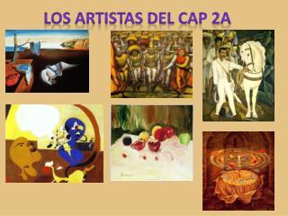 Los artistas  deL  cap 2A