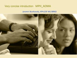 Very concise introduction  MPH_AOMA